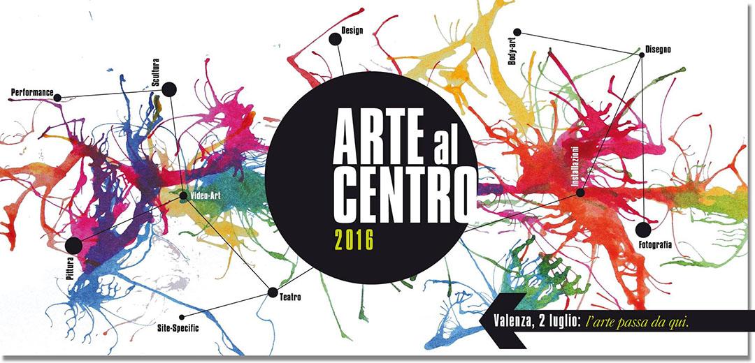 Arte al centro Valenza 2016
